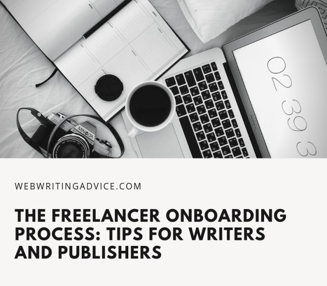 The Freelancer Onboarding Process: Tips for Writers and Publishers