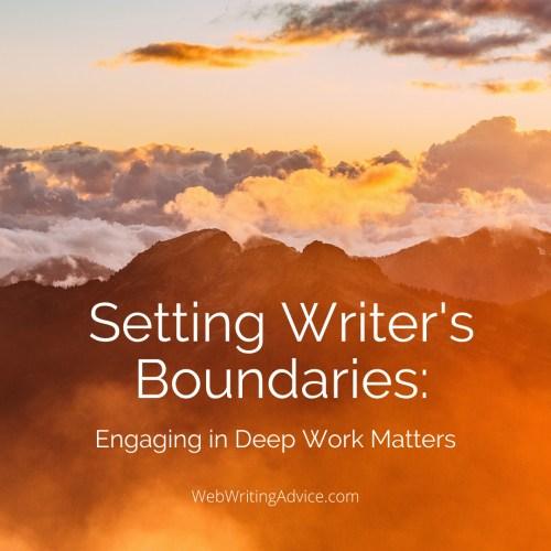 Setting Writer's Boundaries: Engaging in Deep Work Matters
