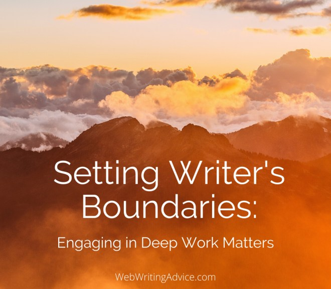 Setting Writer's Boundaries: Engaging in Deep Work Matters