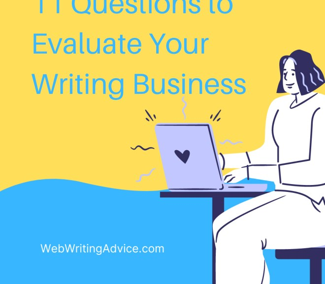 11 Questions to Evaluate Your Writing Business