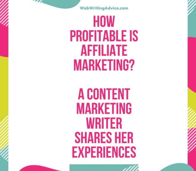 How Profitable is Affiliate Marketing? A Content Marketing Writer Shares Her Experiences