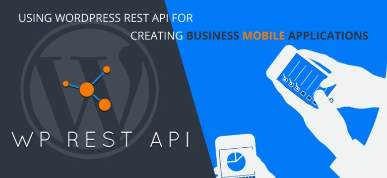 Using WordPress REST API for creating business mobile applications