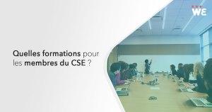 Quelles formations pour les membres du CSE ?