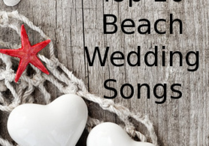 Beach Wedding Songs