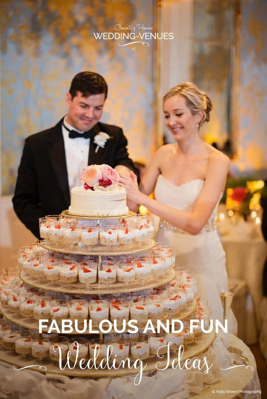 Fabulous and Fun Wedding Ideas  CHWV