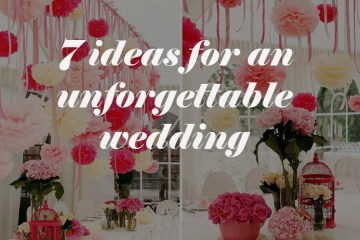 7-ideas-for-an-unforgettable-wedding