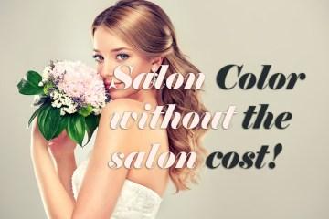 Salon Color without the salon cost! weddingfor1000.com