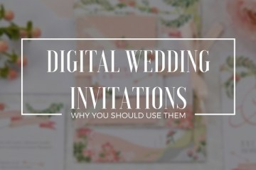 3 Amazing Benefits of Sending Digital Wedding Invitations - weddingfor1000.com