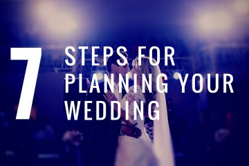 7 Steps to Planning Your Wedding [Infographic]