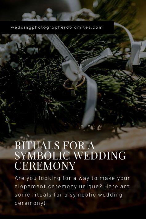 Rituals For A Symbolic Wedding Ceremony