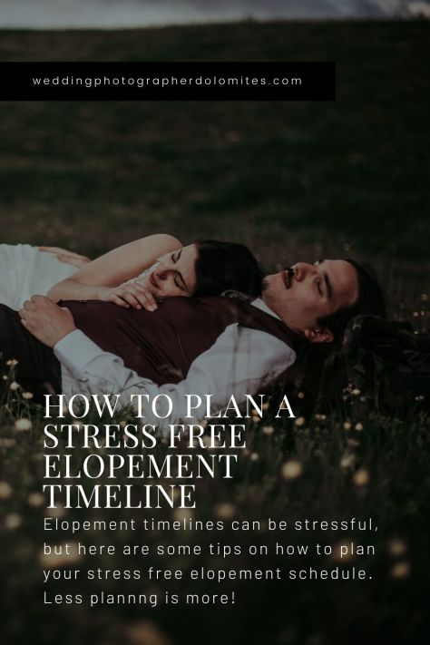 How To Plan A Stress Free Elopement Timeline