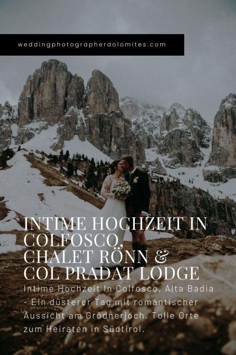Intime Hochzeit in Colfosco, Chalet Rönn & Col Pradat Lodge