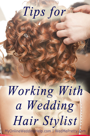 tips for working with a wedding hair stylist wed me pretty