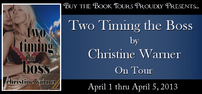 contemporary romance, Christine Warner, Two Timing the Boss