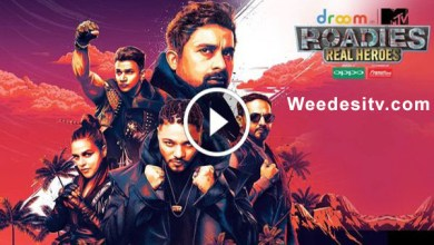 MTV Roadies Real Heroes Full Episode Watch Online