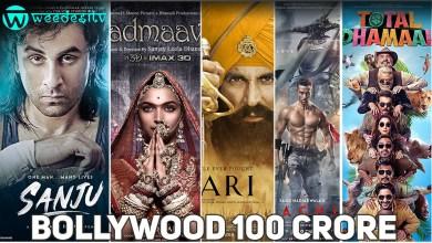 Bollywood 100 Crore Club Movies List by Weedesitv