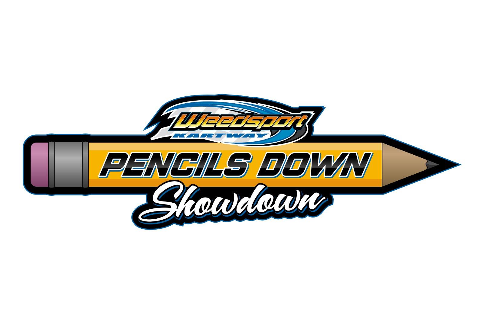 July 7  Pencils Down Showdown  Weedsport Speedway