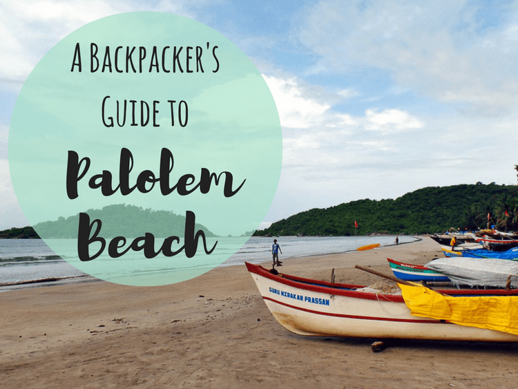 Palolem Beach Goa Backpackers