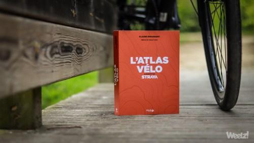 Weelz Livre Lecture Atlas Velo Strava Claude Droussent 2019 6244