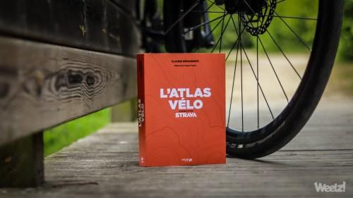 Weelz Livre Lecture Atlas Velo Strava Claude Droussent 2019 6245