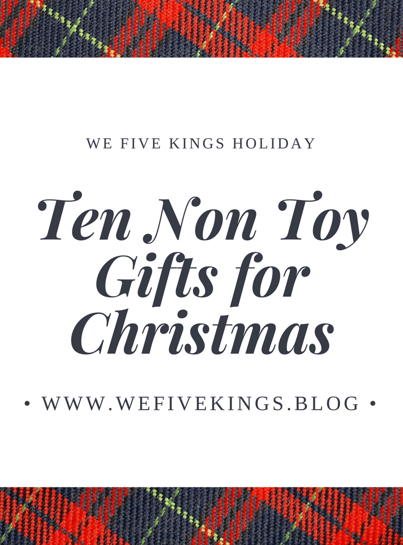 Holiday – Ten Non-Toy Gifts