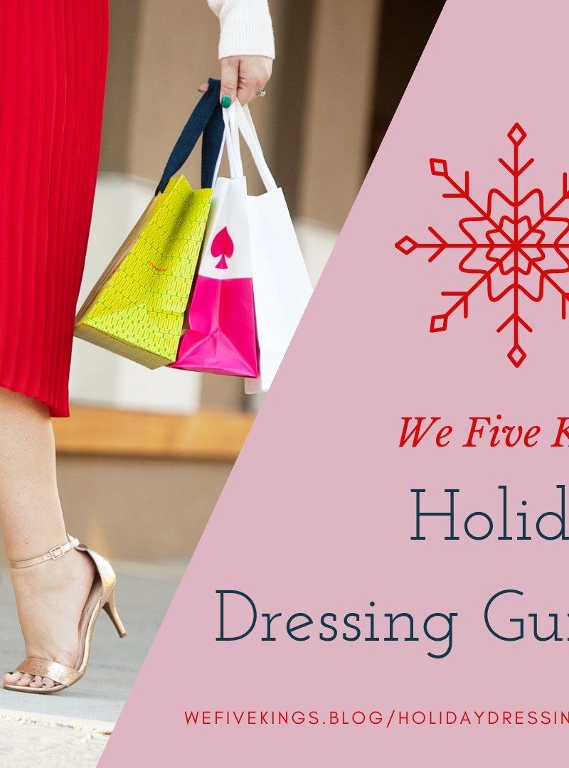 Holiday Dressing Guide