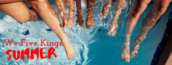 We Five Kings Summer Guide