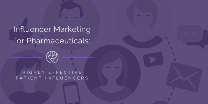 Influencer Marketing for Pharmaceuticals: Effective Patient Influencers