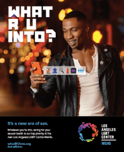 """A poster for the L.A. LGBT Center's """"What R U Into?"""" sexual health campaign."""