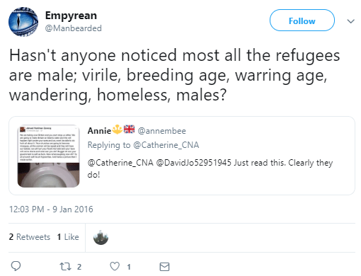 Empyrean ‏ @Manbearded Follow Follow @Manbearded More Empyrean Retweeted Annie 🔱 🇬🇧 Hasn't anyone noticed most all the refugees are male; virile, breeding age, warring age, wandering, homeless, males?