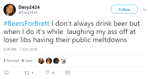Davy2424  @Davy2424 Follow Follow @Davy2424 More #BeersForBrett I don't always drink beer but when I do it's while laughing my ass off at loser libs having their public meltdowns