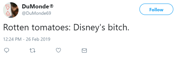 Rotten tomatoes: Disney's bitch.