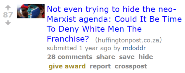 Not even trying to hide the neo-Marxist agenda: Could It Be Time To Deny White Men The Franchise?
