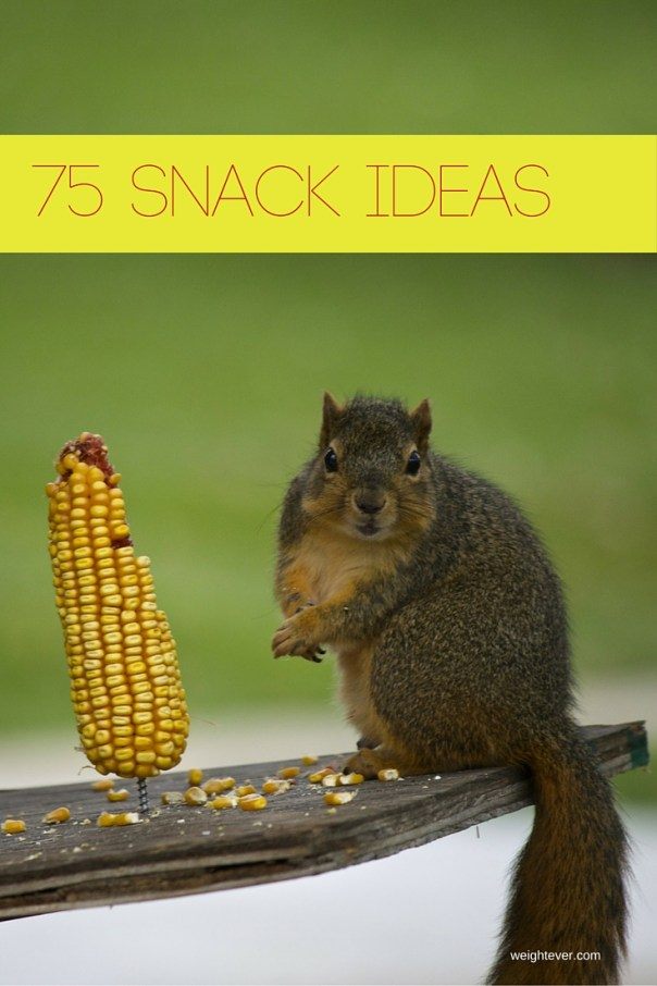 75 Snack ideas