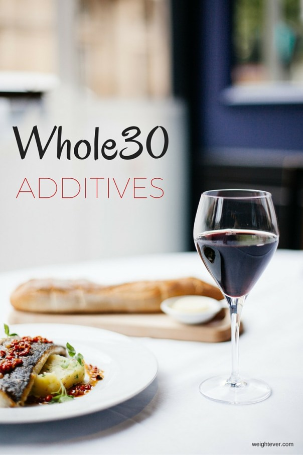 Whole30 Additives