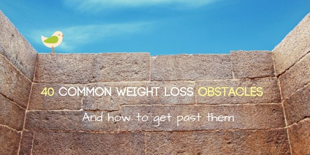 40 common weight loss obstacles