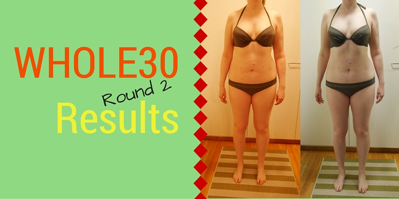 Whole30 Results round 2