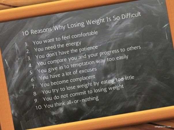 10 Reasons: Losing Weight Is So Difficult