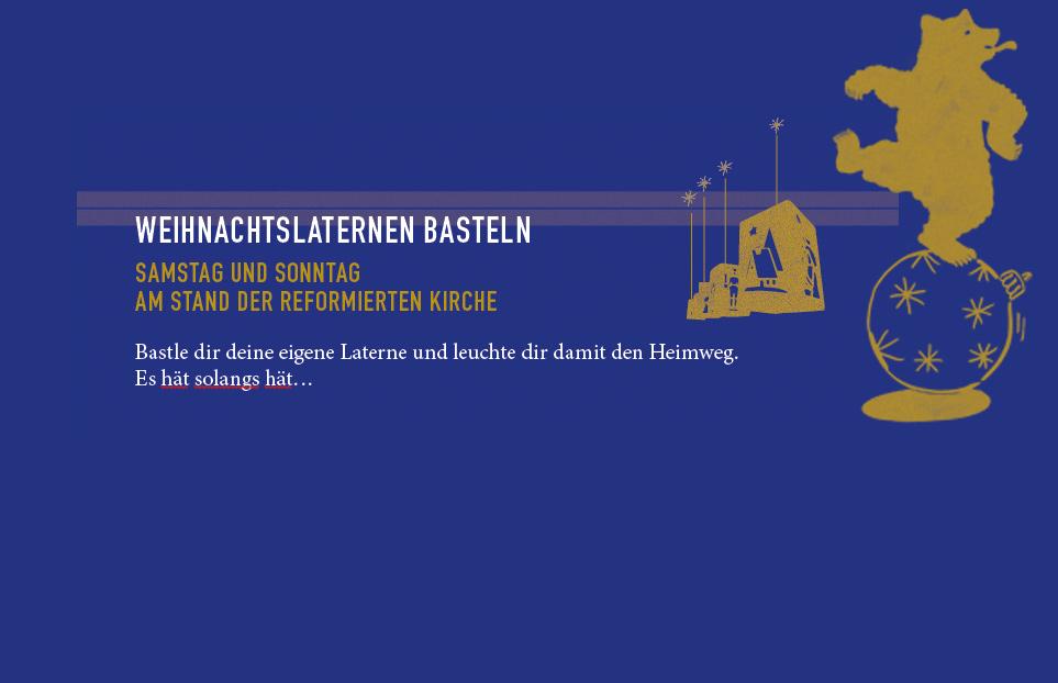 WEIHNACHTSLATERNEN BASTELN: Samstag + Sonntag, Stand der reformierten Kirche