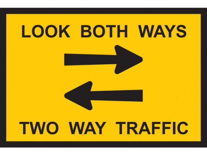 Look Both Ways Traffic Sign