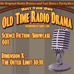 Audio Showcase #1 – Dimension X – The Outer Limit