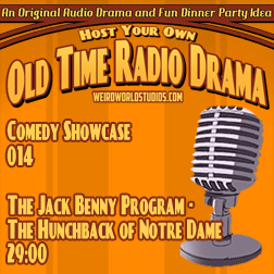 Showcase #42 – The Jack Benny Program – The Hunchback of Notre Dame
