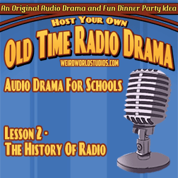 The History of Commercial Radio – Audio Drama for Schools Lesson 02
