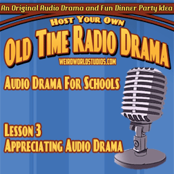 Appreciating Radio Drama – Audio Drama for Schools Lesson 03