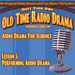 Performing Audio Drama – Audio Drama for Schools Lesson 05