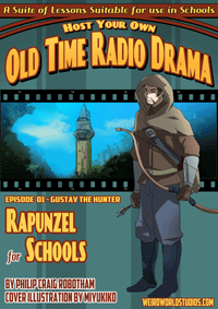 Rapunzel For Schools – Episode 1 – Gustav the Hunter