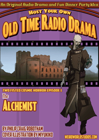 Two Fisted Cosmic Horror - CH001 - The Alchemist