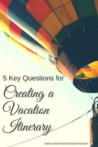 Creating a Vacation Itinerary - I Choose Me