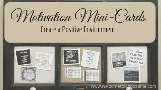 Motivation Mini-Cards Create a Positive Environment