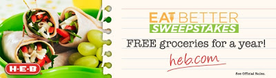 Eating Healthy ~ H-E-B Eat Better Sweepstakes